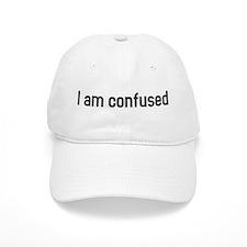 I am confused Baseball Cap
