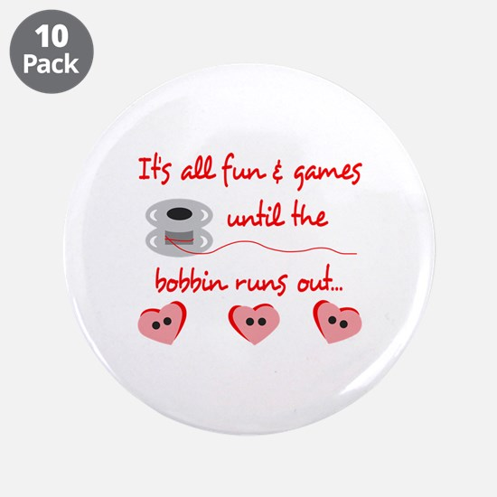 """ALL FUN AND GAMES 3.5"""" Button (10 pack)"""