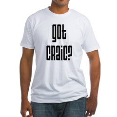 Got Craic? Fitted T-Shirt