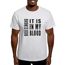 Rock Climbing it is in my blood T-Shirt