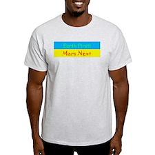Earth First! Mars Next Ash Grey T-Shirt