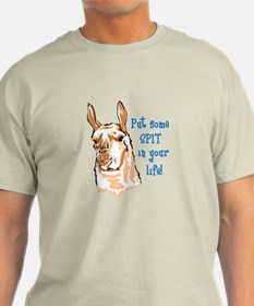 SPIT IN YOUR LIFE T-Shirt