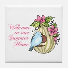 WELCOME TO OUR SUMMER HOME Tile Coaster