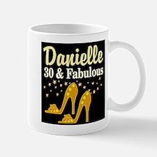 30 AND FABULOUS Mug