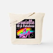30 AND FABULOUS Tote Bag