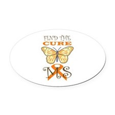FIND THE CURE FOR MS Oval Car Magnet