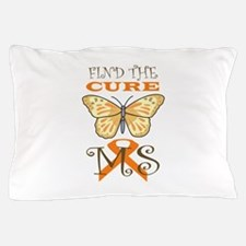 FIND THE CURE FOR MS Pillow Case