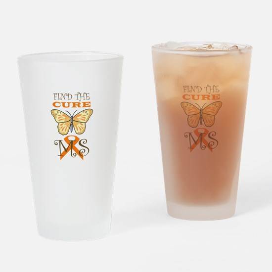 FIND THE CURE FOR MS Drinking Glass