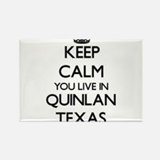 Keep calm you live in Quinlan Texas Magnets
