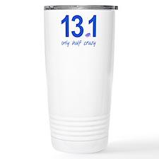 13.1 Only Half Crazy Travel Mug