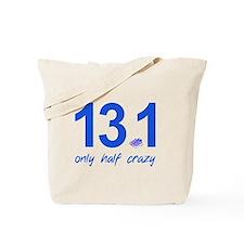 13.1 Only Half Crazy Tote Bag