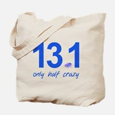 13.1 Only Half Crazy Tote Bag