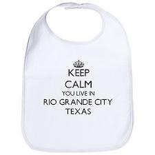 Keep calm you live in Rio Grande City Texas Bib