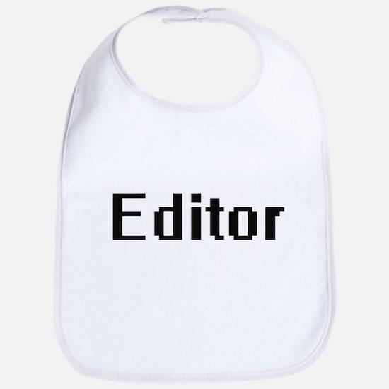 Editor Retro Digital Job Design Bib