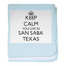 Keep calm you live in San Saba Texas baby blanket