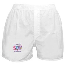 MOTHERS ARE SEW SPECIAL Boxer Shorts