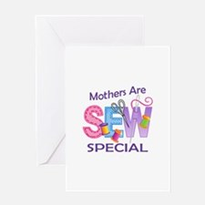 MOTHERS ARE SEW SPECIAL Greeting Cards