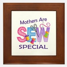 MOTHERS ARE SEW SPECIAL Framed Tile