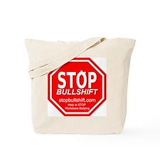Stopbullshift Tote Bag