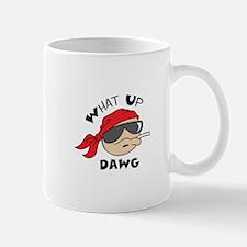 WHAT UP DAWG Mugs