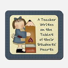 A Teacher Writes Mousepad