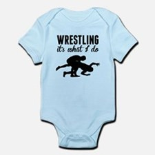 Wrestling Its What I Do Body Suit