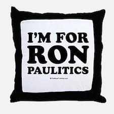 I'm for Ron Paulitics Throw Pillow