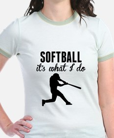 Softball Its What I Do T-Shirt