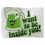 I want to be inside you st pattys day 2012.png Pil
