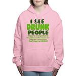 I See Drunk People Women's Hooded Sweatshirt