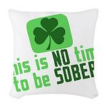 notimesober2011.png Woven Throw Pillow