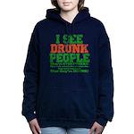 23465 I see DRUNK People dark.png Women's Hooded S