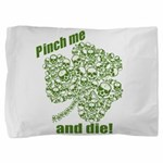 pinchdie12010.png Pillow Sham