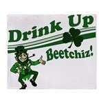 drink up beetchizWhite.png Throw Blanket