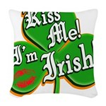 KissMeImIrish6.png Woven Throw Pillow