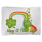 Happy St Patrick's Day Rainbo Pillow Sham