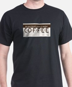 Best Friend is Coffee T-Shirt