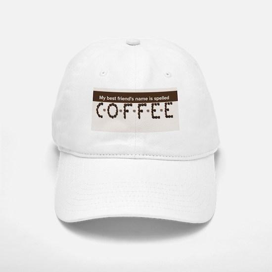 Best Friend is Coffee Baseball Baseball Baseball Cap