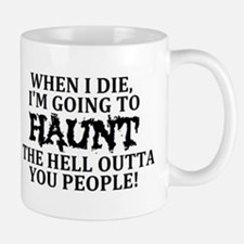 Haunt You Mugs