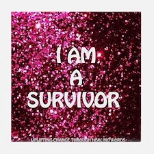 I AM A SURVIVOR Tile Coaster