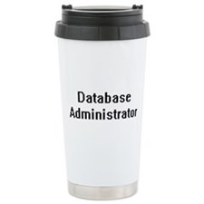 Database Administrator Travel Coffee Mug