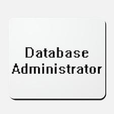 Database Administrator Retro Digital Job Mousepad