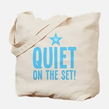 Quiet on the set Tote Bag