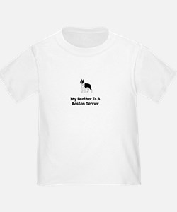My Brother Is A Boston Terrier T-Shirt