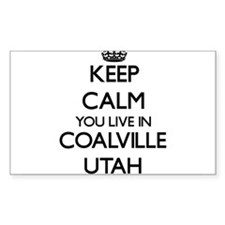 Keep calm you live in Coalville Utah Decal