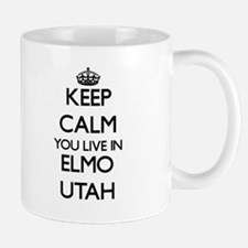 Keep calm you live in Elmo Utah Mugs