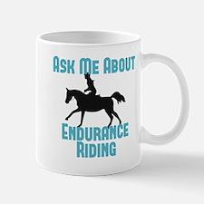 Ask Me About Endurance Riding Mug