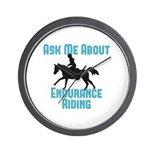Ask Me About Endurance Riding Wall Clock