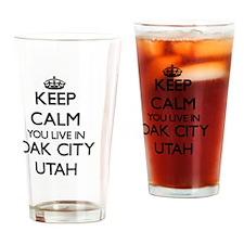 Keep calm you live in Oak City Utah Drinking Glass
