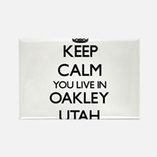 Keep calm you live in Oakley Utah Magnets